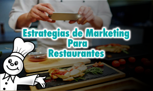 estrategias de marketing para restaurantes